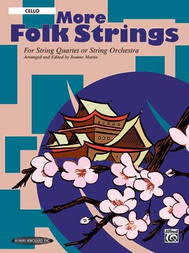 Read Online More Folk Strings: String Quartet or String Orchestra (Cello) pdf epub