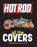 img - for Hot Rod Magazine All the Covers book / textbook / text book