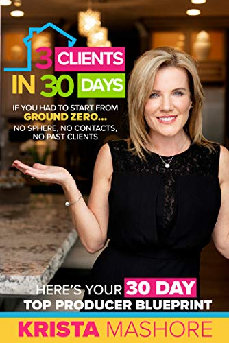 3 Clients In 30 Days by Krista Mashore ebook deal