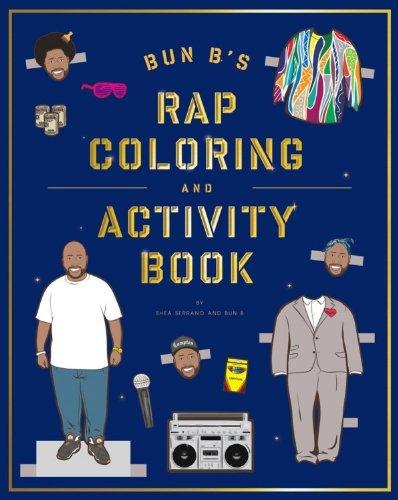 Rap Coloring and Activity Book:Bun B's RAP COLORING AND ACTIVITY BOOK (Bun B)