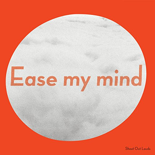 Ease My Mind - Mp3 Ease