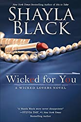 Wicked for You (Wicked Lovers series Book 10)