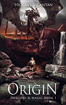 Origin (Dragons & Magic Book 1) by [Higgins, Dave, Cantan, Simon]