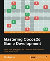 Mastering Cocos2d Game Development Front Cover