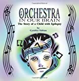 Orchestra in Our Brain, Cynthia Fabian, 1609767837