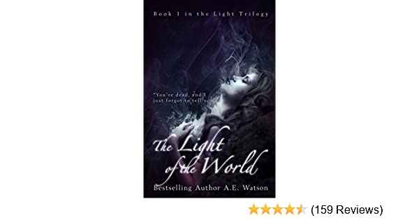 Amazon the light trilogy 1 the light of the world the light amazon the light trilogy 1 the light of the world the light series ebook tara brown kindle store fandeluxe Gallery