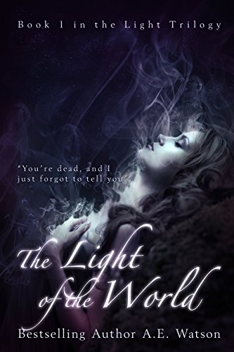 Amazon the light trilogy 1 the light of the world the light the light trilogy 1 the light of the world the light series by fandeluxe Gallery