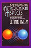 Astrological Aspects, Jeanne Avery, 0385188579