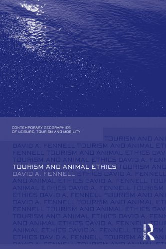 Tourism and Animal Ethics (Contemporary Geographies of Leisure, Tourism and Mobility) Pdf