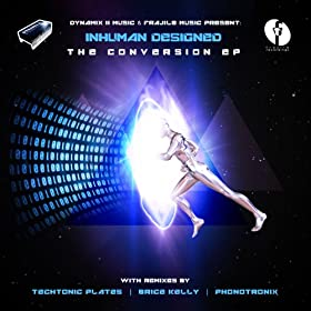 InHuman Designed - The Conversion (Code Rising Rmx)