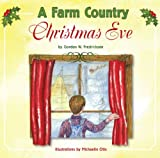 A Farm Country Christmas Eve, Gordon Fredrickson, 1592982530