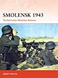 img - for Smolensk 1943: The Red Army's Relentless Advance (Campaign) book / textbook / text book