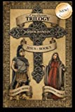 The Crucifixion Trilogy, James M. Handlin, 1450575935