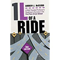 1l of a Ride: A Well-traveled Professor's Roadmap to Success in the First Year of Law School (Career Guides)