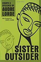 Sister Outsider: Essays and Speeches (Crossing Press Feminist Series) by Audre Lorde (2007-08-01)