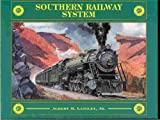 img - for SOUTHERN RAILWAY SYSTEM A History of the Premier Carrier of the South,