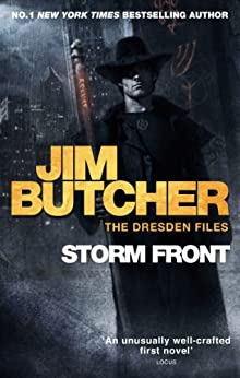 Storm Front: The Dresden Files, Book One: 1 (The Dresden Files series) by [Butcher, Jim]