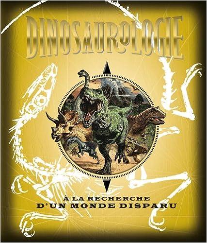 Lire un Dinosaurologie pdf, epub