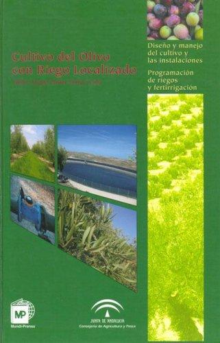 Descargar Libro Cultivo Del Olivo Con Riego Localizado M. Pastor