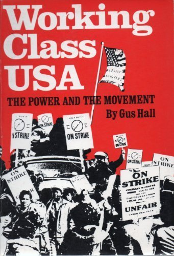 Working Class USA: The Power and the Movement