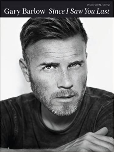Download online Gary Barlow: Since I Saw You Last [PVG] PDF, azw (Kindle), ePub