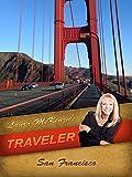 Laura McKenzie's Traveler - San Francisco