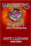 Wayfarer's Dawn, Nate Llerandi, 1598002252