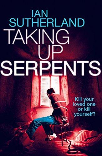 Taking Up Serpents (Deep Web Thriller Series Book 3) ISBN-13