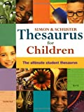 Simon & Schuster Thesaurus for Children : The Review and Comparison