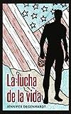 La lucha de la vida (Spanish Edition)
