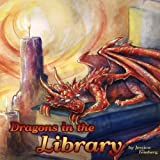 Dragons in the Library, Jessica Feinberg, 1482350696