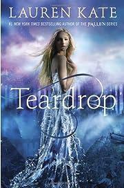 Teardrop by Lauren Kate (2013-10-22) de…
