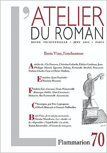 Lire L'atelier du roman, N° 70, juin 2012 : Boris Vian, l'enchanteur pdf epub