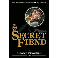 The Secret Fiend: The Boy Sherlock Holmes, His 4th Case (English Edition)