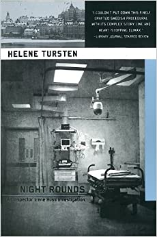 Night Rounds (Inspector Irene Huss Investigation)