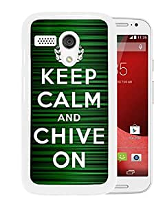 Keep Calm and Chive on White New Design Motorola Moto G 2nd Generation Protective Phone Case