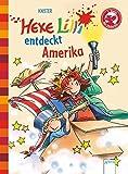Hexe Lilli entdeckt Amerika. Der Bücherbär: Hexe Lilli für Erstleser