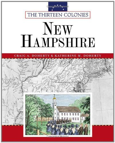 New Hampshire (Thirteen Colonies (Facts on File)) by Craig A Doherty ()