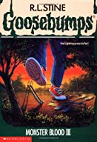Monster Blood III (Goosebumps, No. 29)