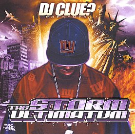 DJ Clue presents The Storm Ultimatum