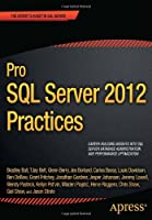 Pro SQL Server 2012 Practices Front Cover