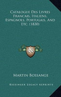 Catalogue Des Livres Francais Italiens Espagnols