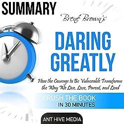 Brene Brown's Daring Greatly Summary