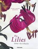 Les Liliacées - The Lilies - Lilien