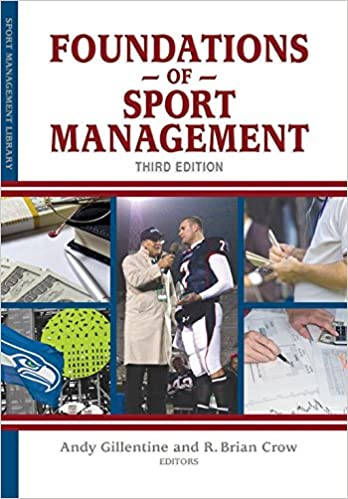 Amazon foundations of sport management 9781935412571 andy amazon foundations of sport management 9781935412571 andy gillentine r brian crow books fandeluxe Images
