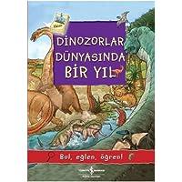 Dinozorlar Dünyasında Bir Yıl: Bul, eğlen, öğren!