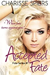 Accepted Fate (Volume 1)