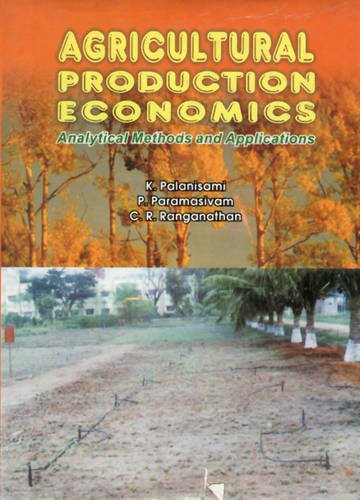 Agricultural Production Economics Analytical Methods and Applications PDF