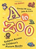 A to Zoo, Carolyn W. Lima and John A. Lima, 1591582326