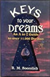 Keys to Your Dreams, R. M. Soccolich, 1886433194